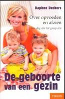 De geboorte van een gezin - Daphne Deckers