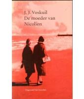 De moeder van Nicolien - J.J. Voskuil