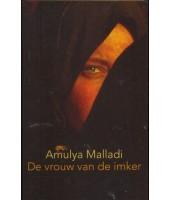 De vrouw van de imker - Amulya Malladi