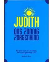 Judith ons zonnig zorgenkind - Marloes ter Doest
