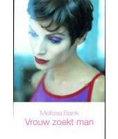 Vrouw zoekt man - Melissa Bank