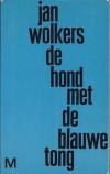 De hond met de blauwe tong - Jan Wolkers